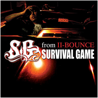 SURVIVAL GAME / S.G from II-BOUNCE